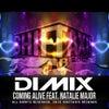 Coming Alive (feat. Natalie Major) (Original Mix)