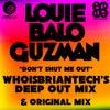 Don't Shut Me Out (WhoisBriantech Remix)