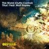 This World (Outta Control)(feat. Matt Rapley) (Swen Weber Remix)
