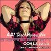Ooh La La La (421 Disco House Mix)