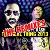 The Real Thing 2013 feat. Kash (DJ Tarkan Remix)