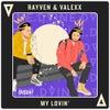 My Lovin' (Original Mix)