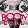 Booty Call (Agent Orange Remix)