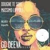 Dougne Te Soye (Original Mix)
