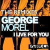 I Live For You (DT Remix)