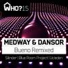 Bueno (Silinder Remix)