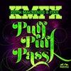 Puff Puff Pass (Original Mix)