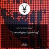 True Religion (Original Mix)