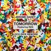 Tomorrow (Loco Dice Rework)