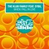 When I Fall In Love feat. Sybil (Original Mix)