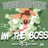 I'm The Boss (Original Mix)