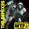WTF (feat. Amber Van Day) (Amine Edge & DANCE Remix)