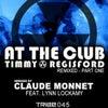 At the Club feat. Lynn Lockamy (Claude Monnet Remix)