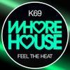 Feel The Heat (Original Mix)