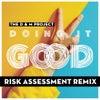 Doing It Good (Risk Assessment Main Vocal Remix)
