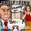 Stranger Shxt (Original Mix)