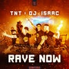 Rave Now (Original Mix)