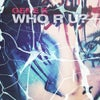Who R U? (Greg Churchill Remix)
