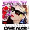 Watching You Watching Me (Original Mix)