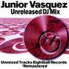 Junior Vasquez Unreleased DJ Mix (Side A)
