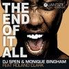 The End Of It All feat. Roland Clark (DJ Spen & Reelsoul Original Mix)