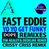 Yo Yo Get Funky (Tim Healey & Deekline Remix)