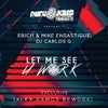 Let Me See U Work (feat. Alan T) (Alex Ramos Rework)