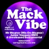 Mr Meaner (Mis-De-Meaner) (feat. Jaqueline) (Junior & Mack Treatment Mix)
