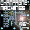 Champagne Machine (Miss Haze Remix)