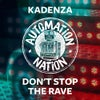 Don't Stop The Rave (Extended Mix)