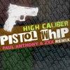 Pistol Whip (Original Mix)