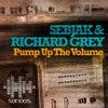 Pump Up The Volume (Sebjak's Original Mix)