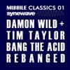 Bang the Acid - Rebanged! (Funk D'Void vs. Dave Tarrida Remix)