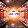 Live The Night (Original Mix)