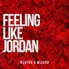 Feeling Like Jordan (Original Mix)