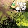 Take Me Over (Eelke Kleijn's Remix)