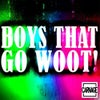 Boys That Go Woot! (feat. Roxy Cottontail) (Keith & Supabeatz Remix)