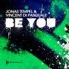 Be You (Original Mix)