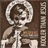 Kooler Than Jesus (Mylod & DPL Remix 2K18)