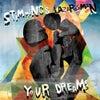 Your Dreams (Lucid Version)