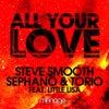 All Your Love Feat. Little Lisa (Original Mix)