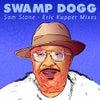 Sam Stone (Eric Kupper Mix)