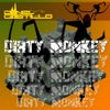 Dirty Monkey (Original Mix)