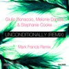 Unconditionally (Mark Francis 201 Remix)
