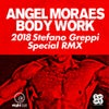 Body Work (2018 Stefano Greppi Special RMX)