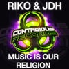 Music Is Our Religion (Original Mix)