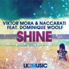 Shine feat. Dominique Woolf (Club Mix)