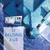 U Belong 2 Us feat. Juliette Ashby (Original Mix)
