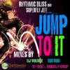 Jump To It (DJ Volume Remix)