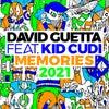 Memories (feat. Kid Cudi) (2021 Remix Extended)
